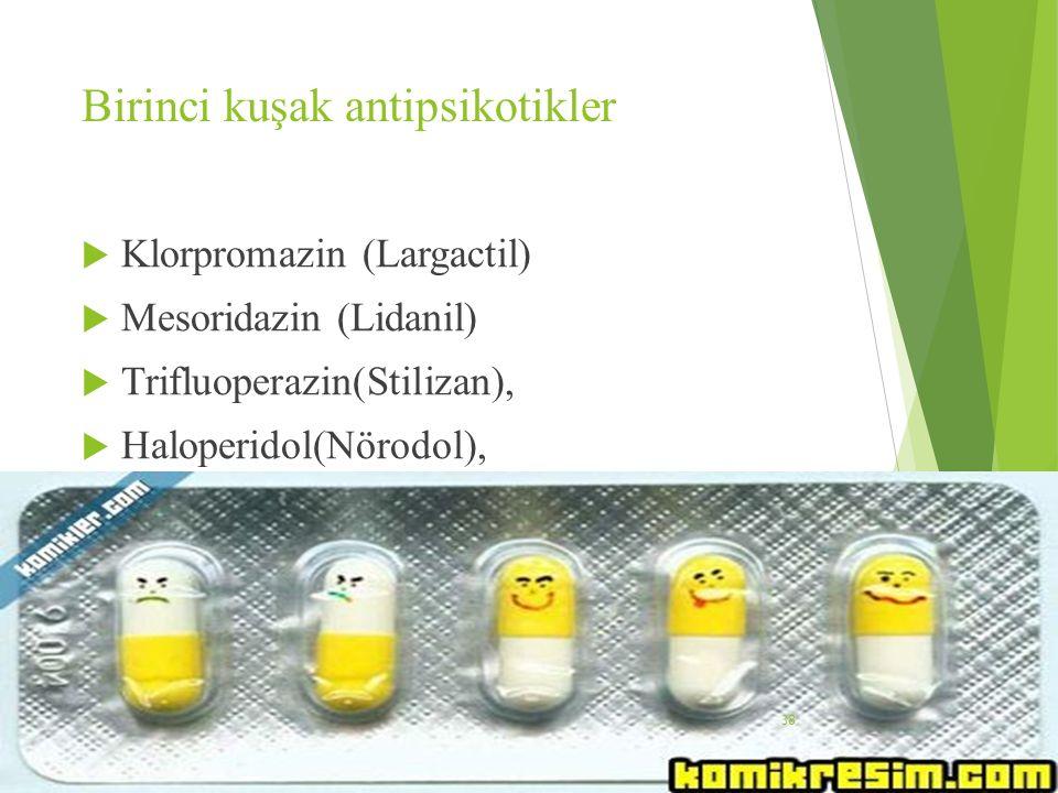 Birinci kuşak antipsikotikler