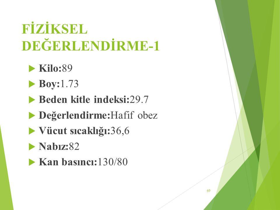 FİZİKSEL DEĞERLENDİRME-1