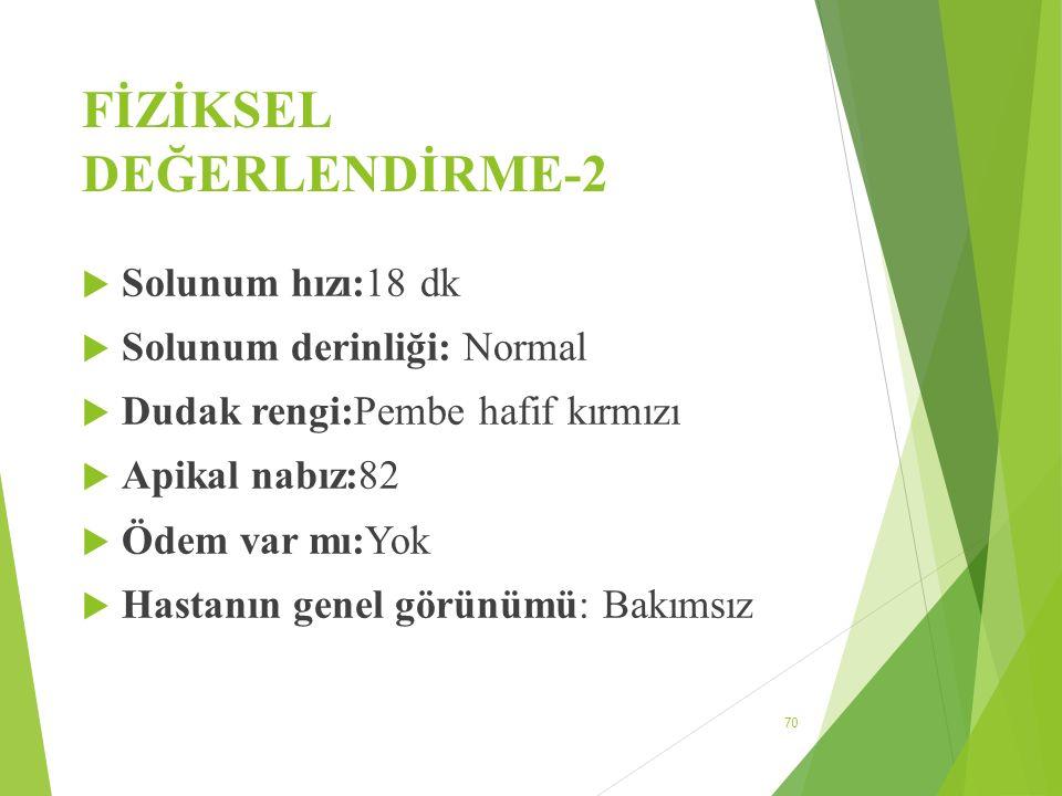 FİZİKSEL DEĞERLENDİRME-2