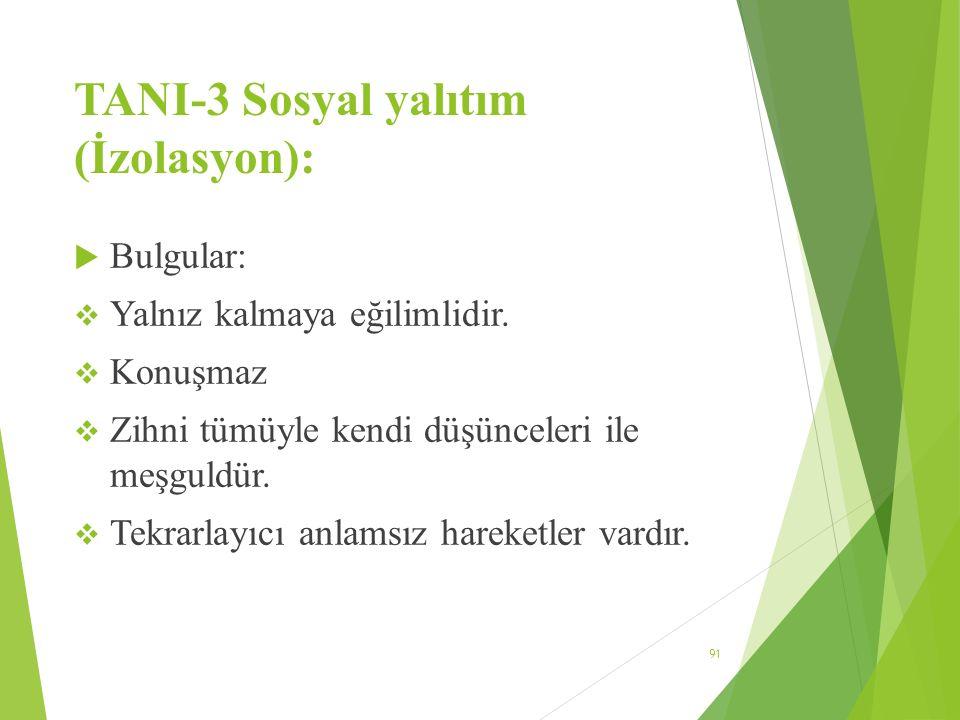TANI-3 Sosyal yalıtım (İzolasyon):