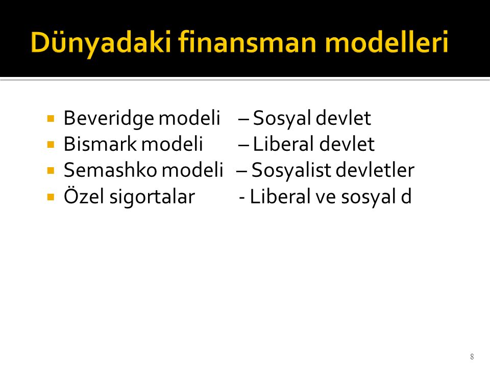 Dünyadaki finansman modelleri