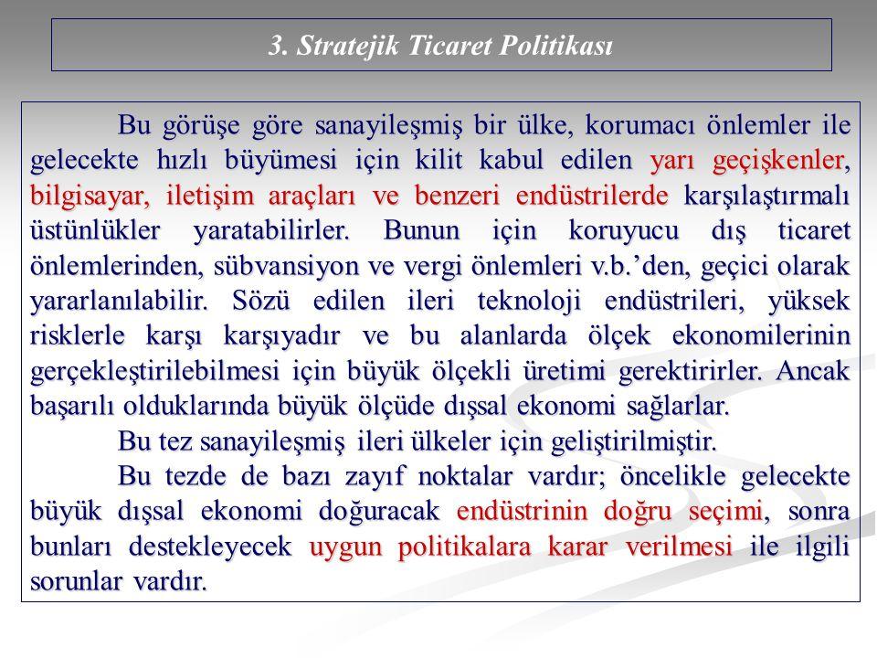 3. Stratejik Ticaret Politikası