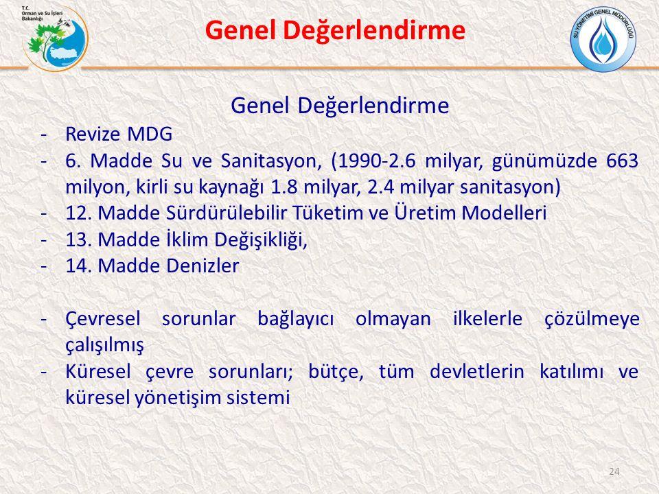 Genel Değerlendirme Genel Değerlendirme Revize MDG