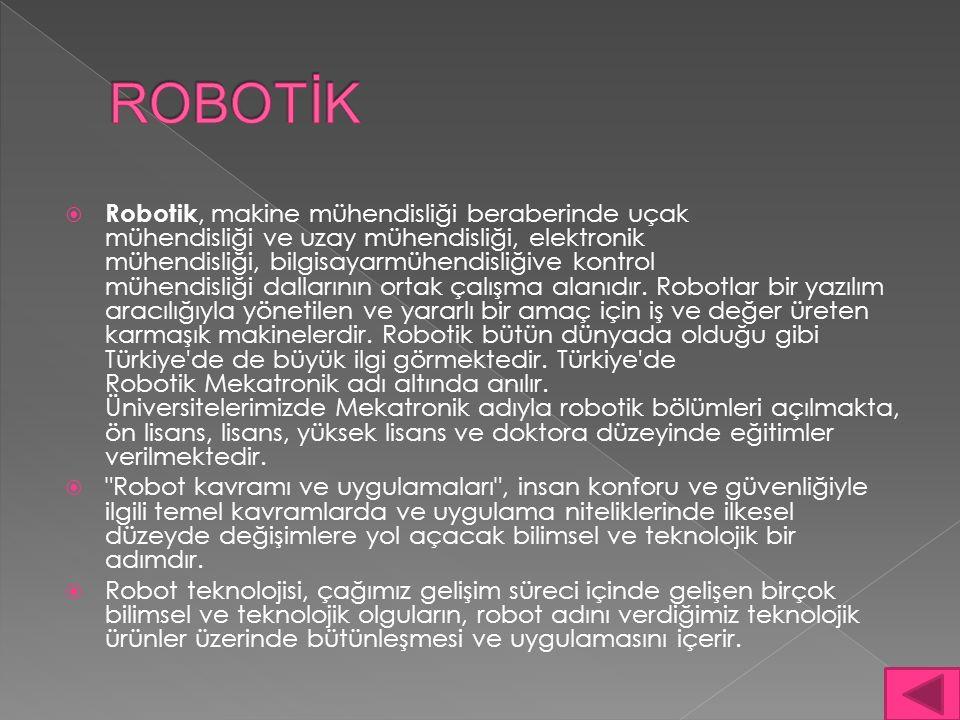 ROBOTİK