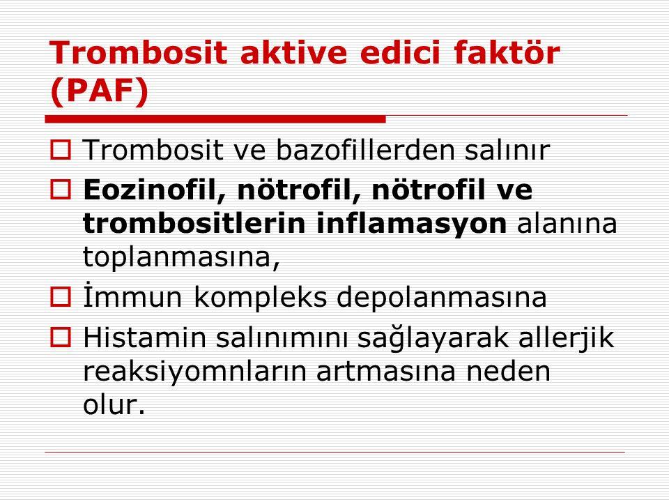 Trombosit aktive edici faktör (PAF)