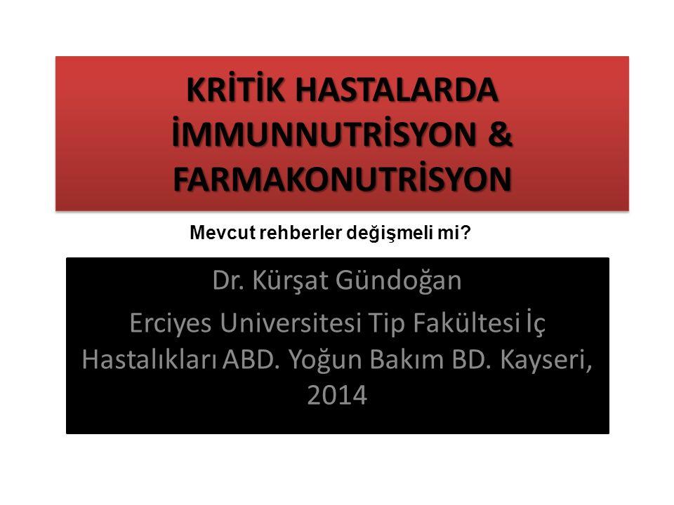 KRİTİK HASTALARDA İMMUNNUTRİSYON & FARMAKONUTRİSYON