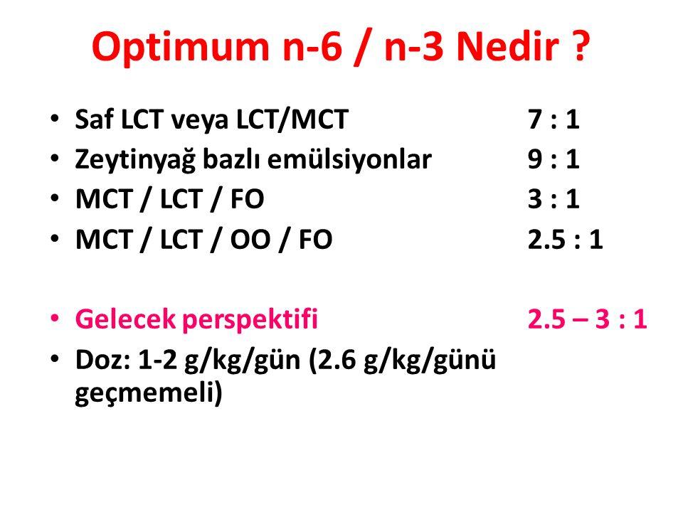 Optimum n-6 / n-3 Nedir Saf LCT veya LCT/MCT 7 : 1