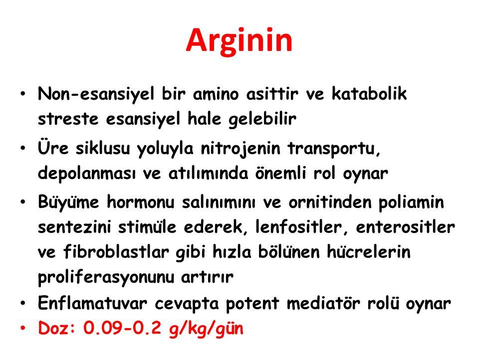 Arginin Non-esansiyel bir amino asittir ve katabolik streste esansiyel hale gelebilir.
