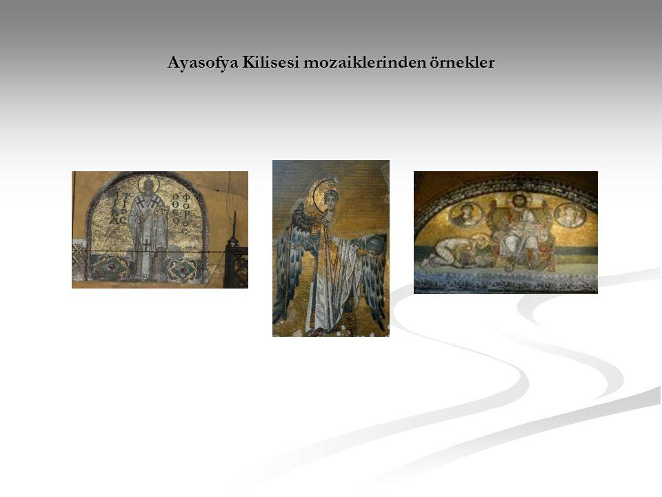 Ayasofya Kilisesi mozaiklerinden örnekler