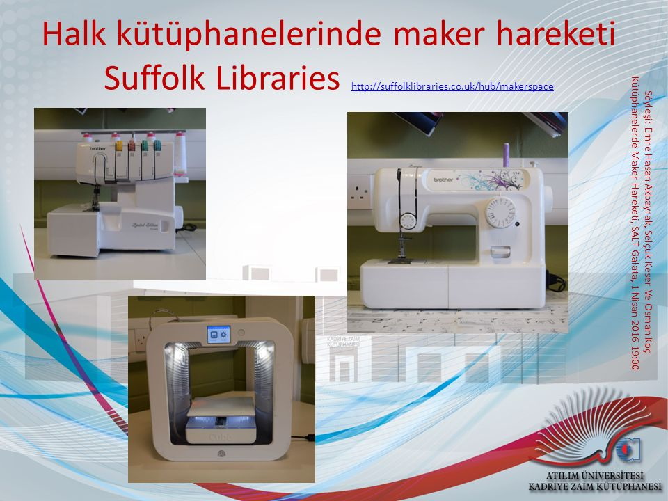 Halk kütüphanelerinde maker hareketi Suffolk Libraries http://suffolklibraries.co.uk/hub/makerspace