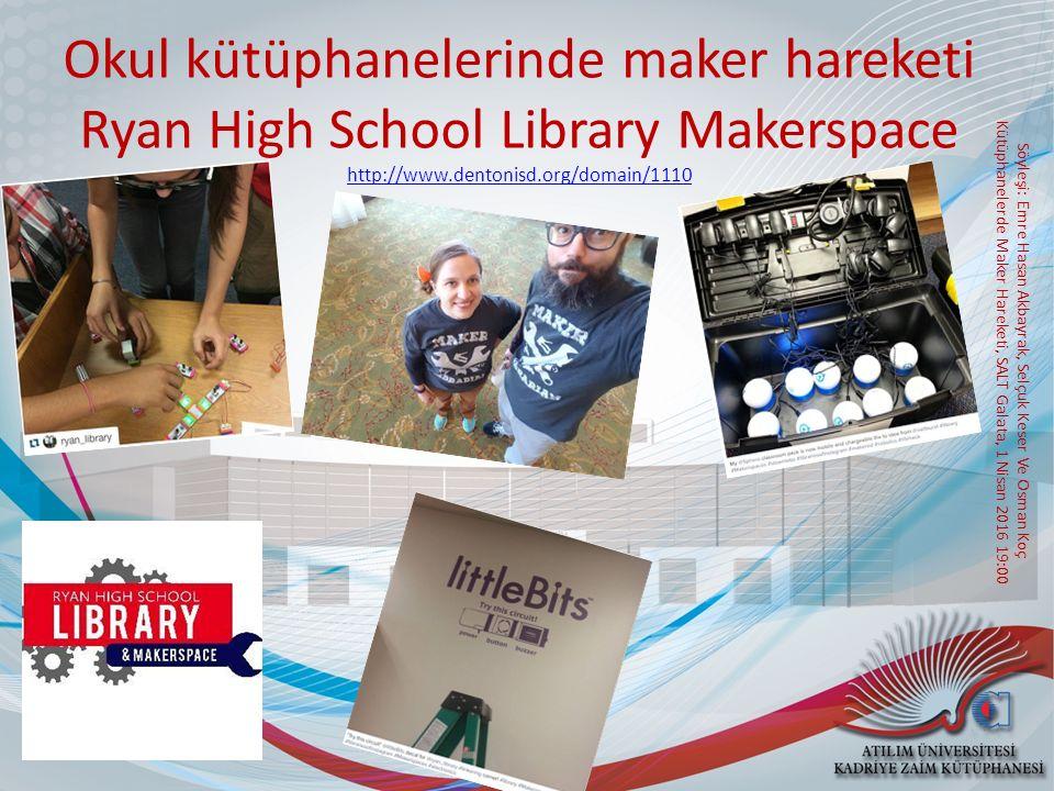 Okul kütüphanelerinde maker hareketi Ryan High School Library Makerspace http://www.dentonisd.org/domain/1110