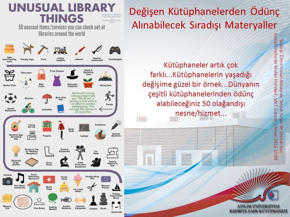 Değişen Kütüphanelerden Ödünç Alınabilecek Sıradışı Materyaller
