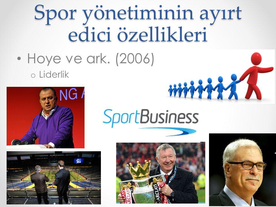 Spor yönetiminin ayırt edici özellikleri