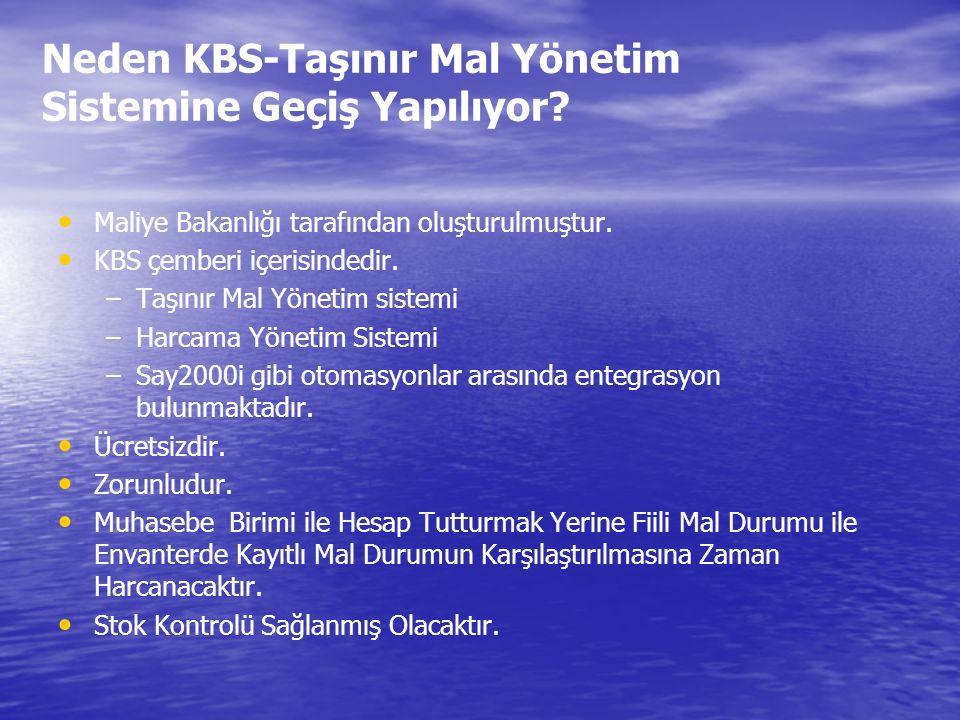 Neden KBS-Taşınır Mal Yönetim Sistemine Geçiş Yapılıyor