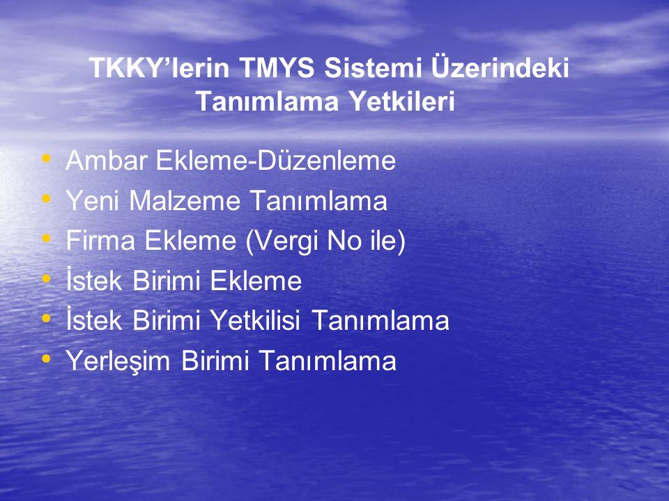 TKKY'lerin TMYS Sistemi Üzerindeki Tanımlama Yetkileri
