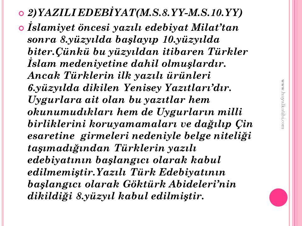 2)YAZILI EDEBİYAT(M.S.8.YY-M.S.10.YY)