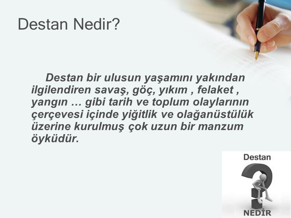 Destan Nedir