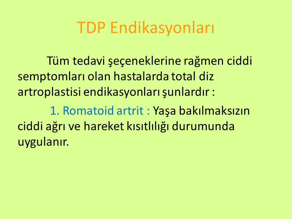 TDP Endikasyonları