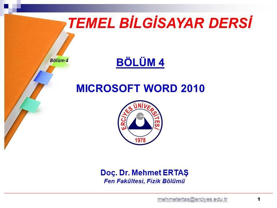 TEMEL BİLGİSAYAR DERSİ Fen Fakültesi, Fizik Bölümü