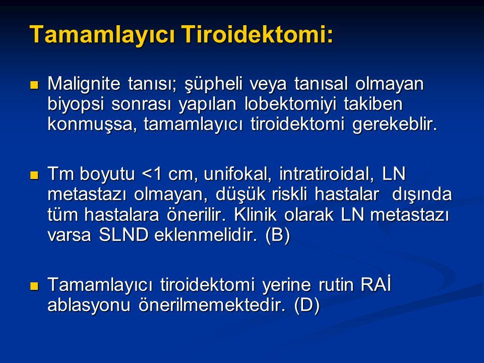 Tamamlayıcı Tiroidektomi: