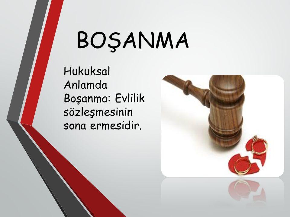 Hukuksal Anlamda Boşanma: Evlilik sözleşmesinin sona ermesidir.