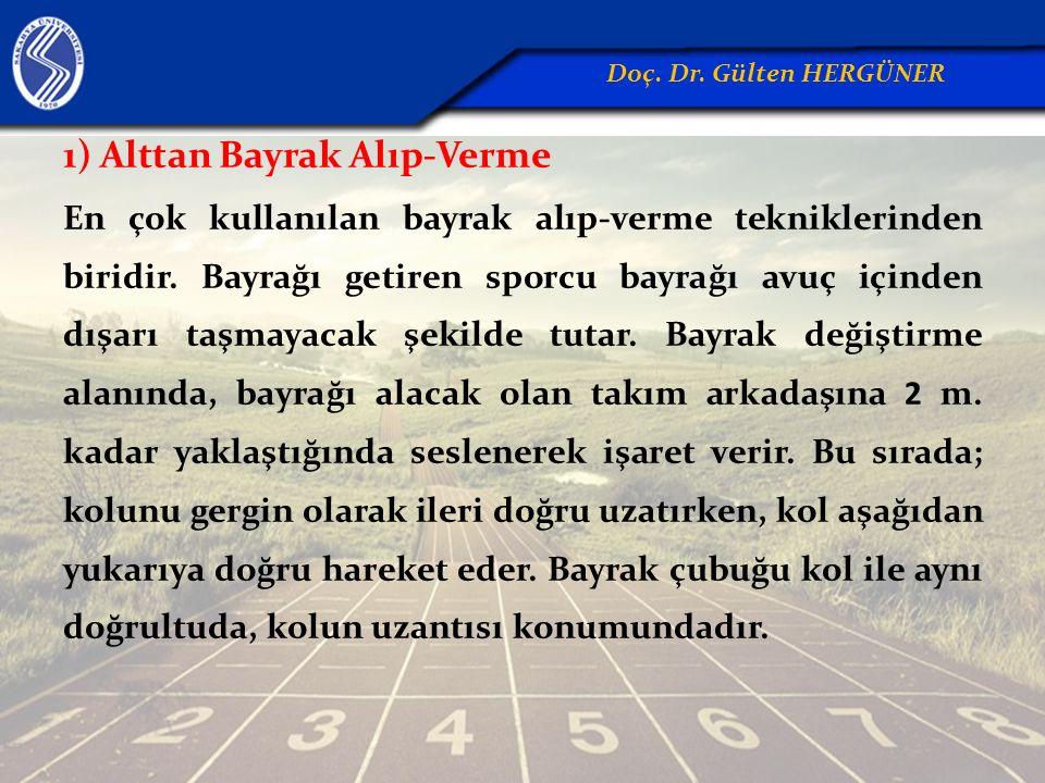 1) Alttan Bayrak Alıp-Verme