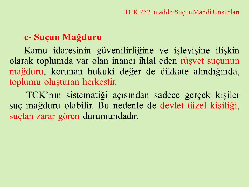 TCK 252. madde/Suçun Maddi Unsurları
