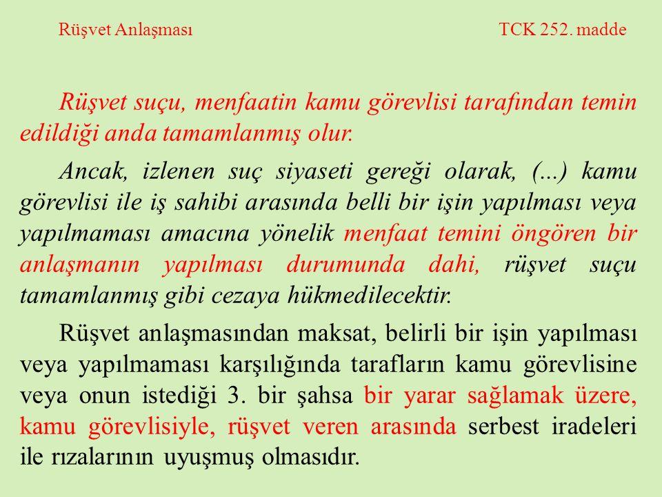 Rüşvet Anlaşması TCK 252. madde