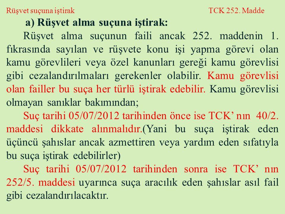 Rüşvet suçuna iştirak TCK 252. Madde