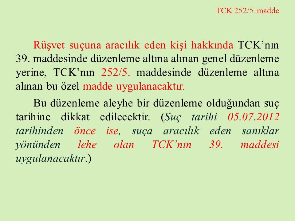 TCK 252/5. madde
