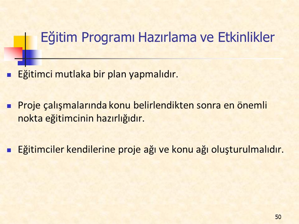 Eğitim Programı Hazırlama ve Etkinlikler