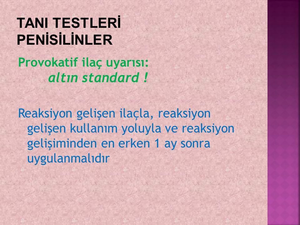 TANI TESTLERİ PENİSİLİNLER