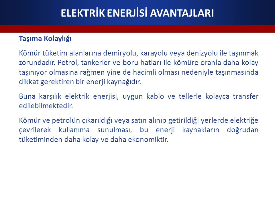 ELEKTRİK ENERJİSİ AVANTAJLARI