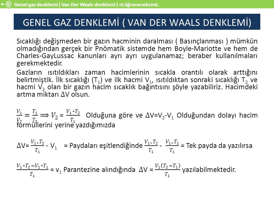 GENEL GAZ DENKLEMİ ( VAN DER WAALS DENKLEMİ)