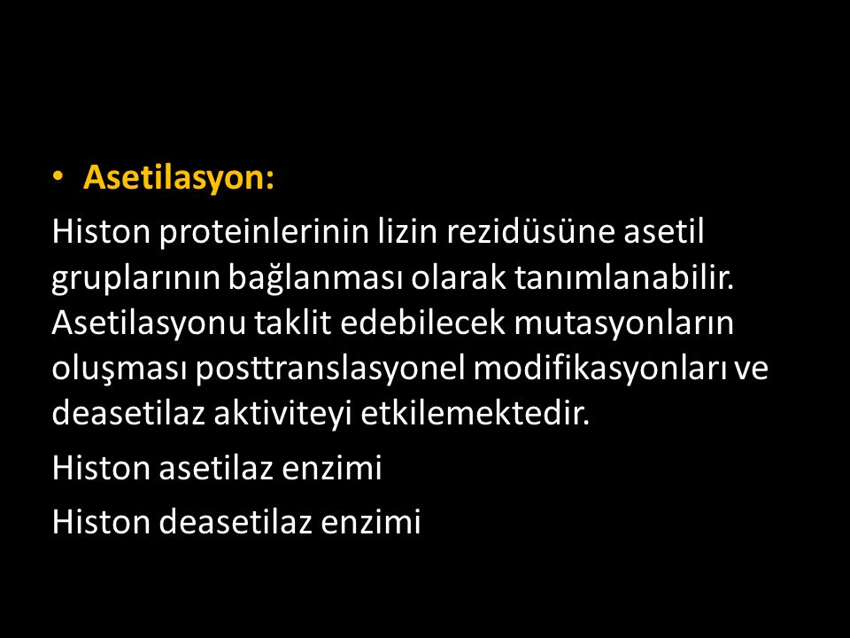 Asetilasyon: