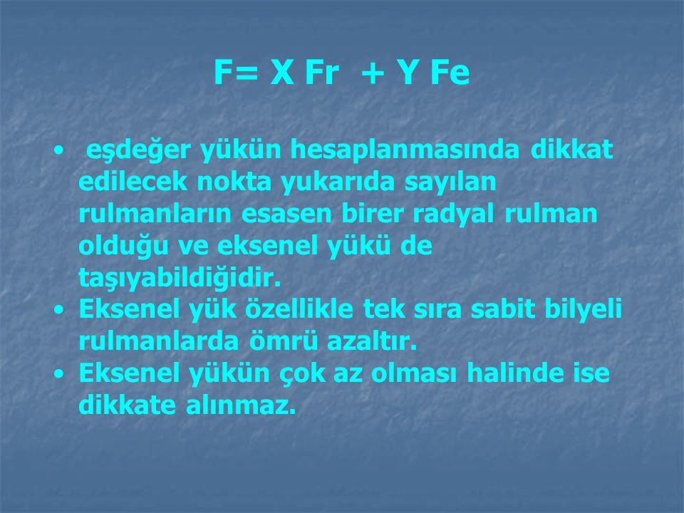 F= X Fr + Y Fe