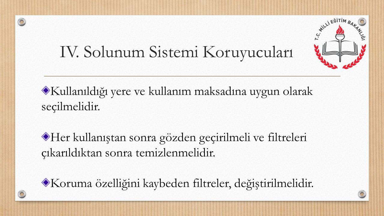 IV. Solunum Sistemi Koruyucuları