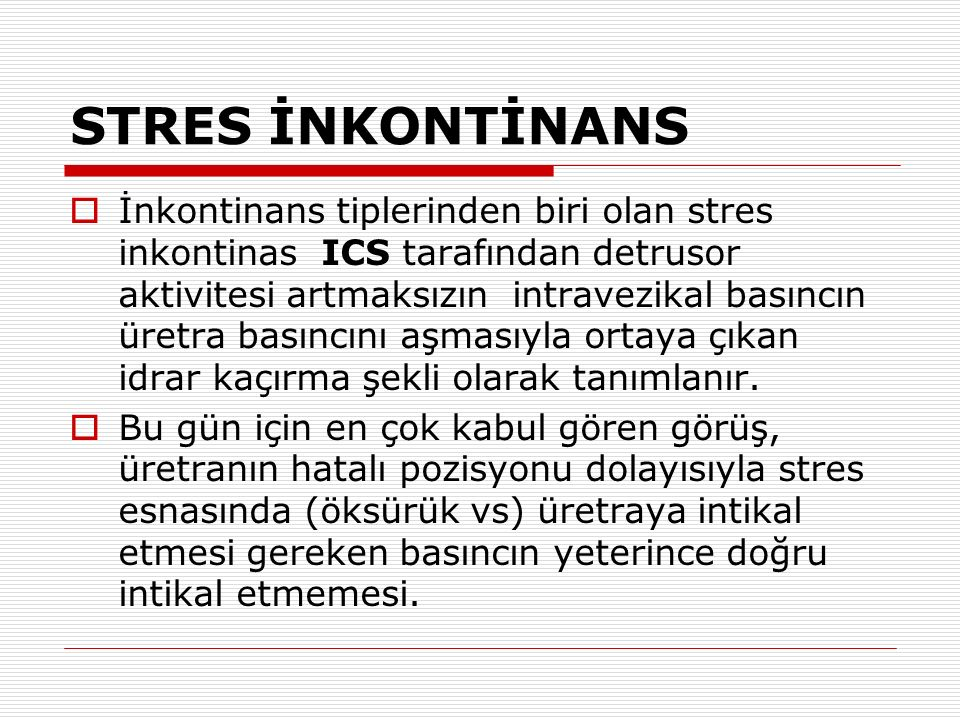 STRES İNKONTİNANS