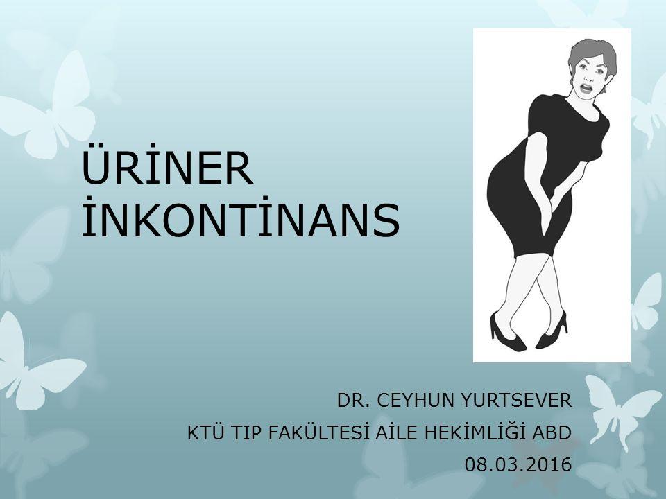 DR. CEYHUN YURTSEVER KTÜ TIP FAKÜLTESİ AİLE HEKİMLİĞİ ABD 08.03.2016