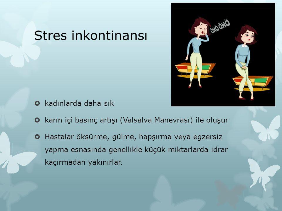 Stres inkontinansı kadınlarda daha sık