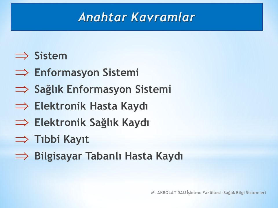 Anahtar Kavramlar Sistem Enformasyon Sistemi
