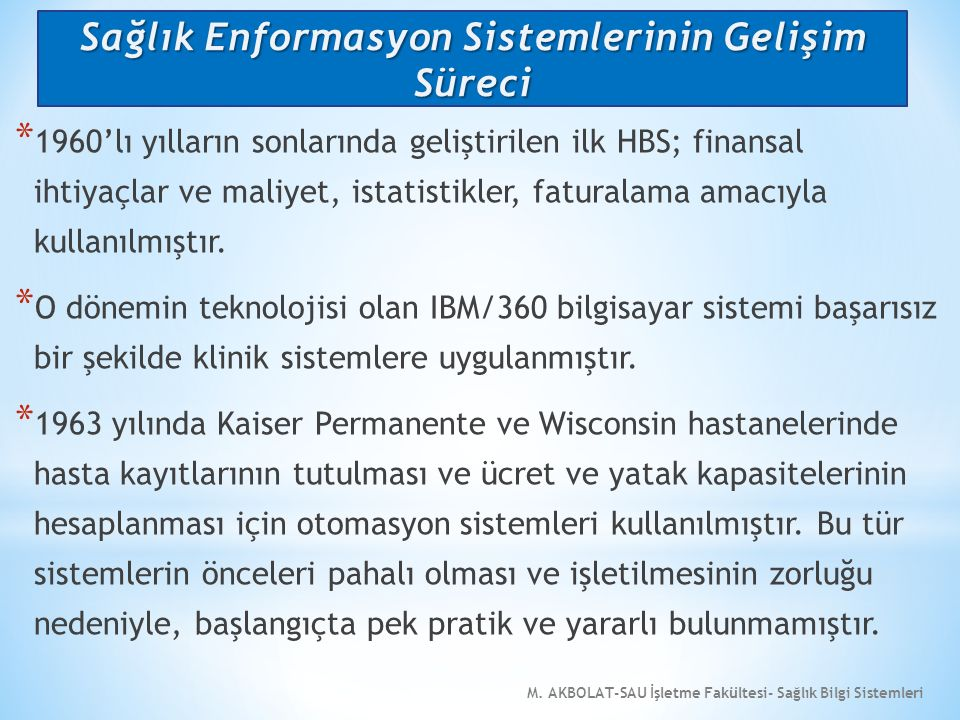Sağlık Enformasyon Sistemlerinin Gelişim Süreci