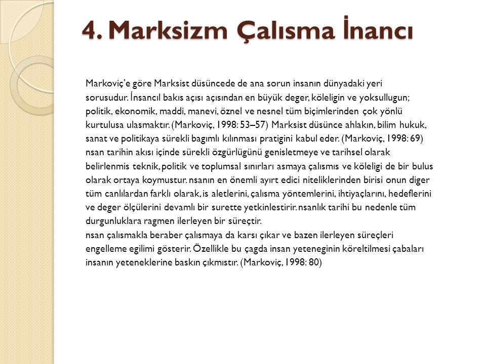 4. Marksizm Çalısma İnancı