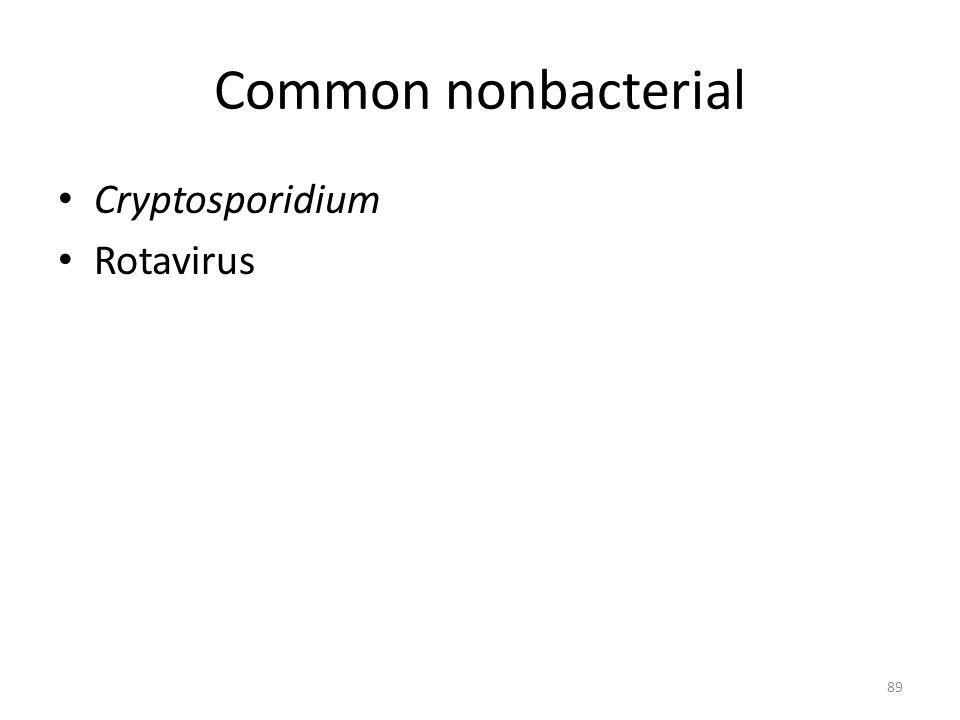 Common nonbacterial Cryptosporidium Rotavirus
