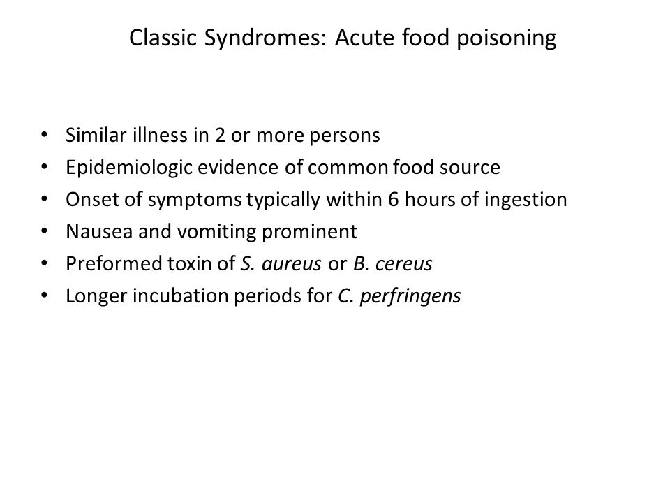 Classic Syndromes: Acute food poisoning