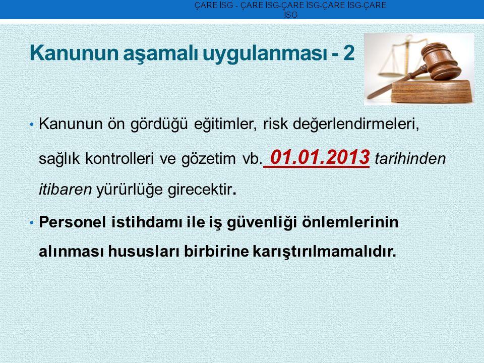 Kanunun aşamalı uygulanması - 2