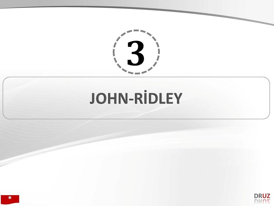 3 JOHN-RİDLEY DRUZ * 136 136