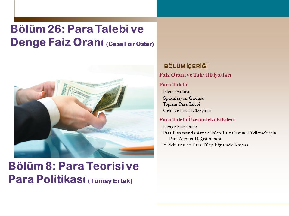 Bölüm 26: Para Talebi ve Denge Faiz Oranı (Case Fair Oster)