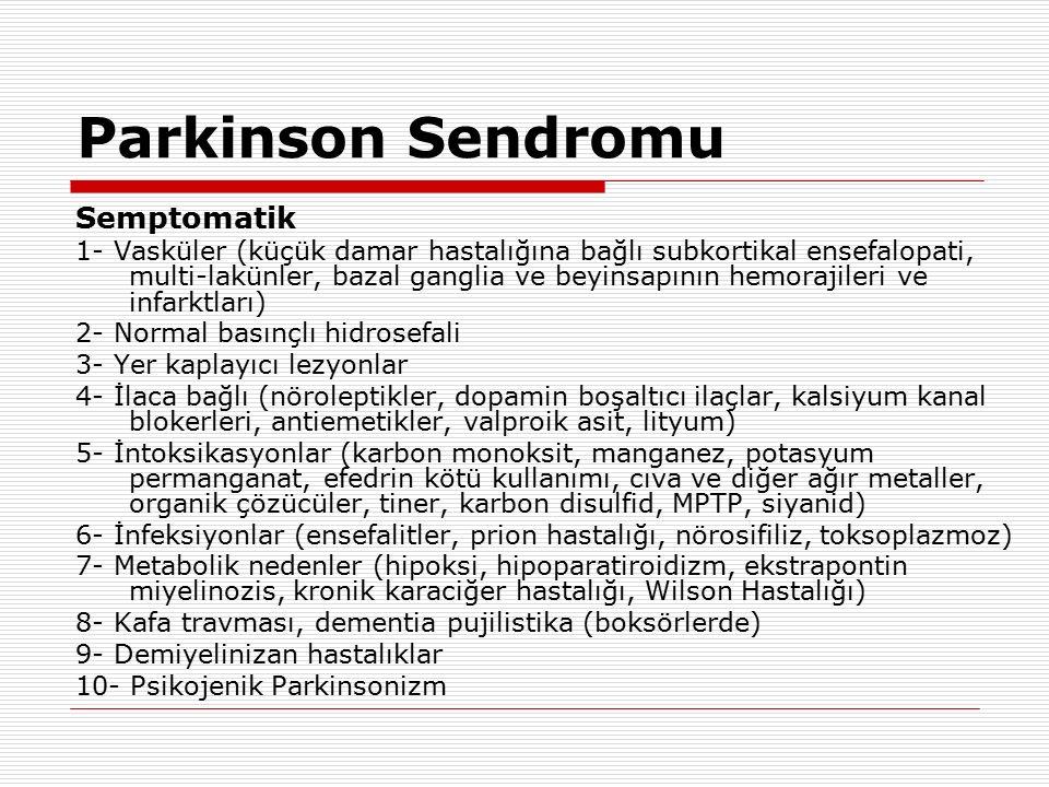 Parkinson Sendromu Semptomatik