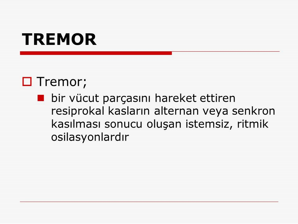 TREMOR Tremor;